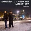 Extesizer feat. Coby Trip - Nightlife (The Album)