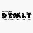 Extesizer - Dont Threat Me Like That