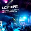 Extesizer vs. Slidetac feat. Sandy Cross - Lichtspiel